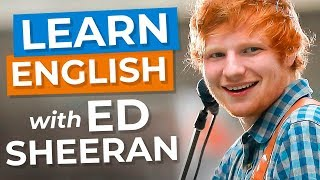 Learn English With Ed Sheeran & Ellen