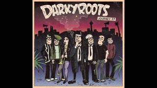 Darky roots - Worth fighting for