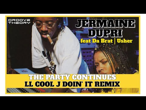 Jermaine Dupri- The Party Continues (LL Cool J Doin' It Remix)feat Usher & Da Brat
