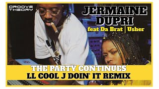 Jermaine Dupri  - The Party Continues (LL Cool J Doin