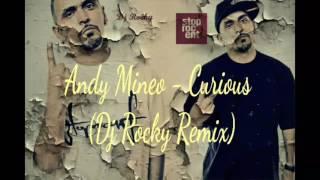 Andy Mineo - Curious (Dj Rocky Remix ft. Dj Berry)