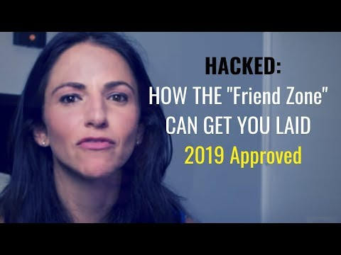 """How """"The Friend Zone"""" Can Get You LAID 