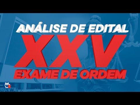 Análise Edital XXV Exame de Ordem OAB