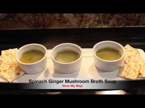 Spinach Ginger Mushroom Soup