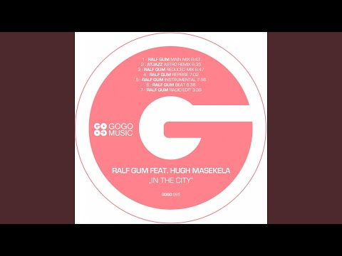 In the City (feat. Hugh Masekela) (Atjazz Astro Remix)