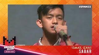 SFMM32 | Ismail Izani | Sabar
