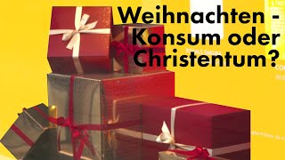 Weihnachten - Konsum oḋer Christentum? GOD OR NOT Folge 4