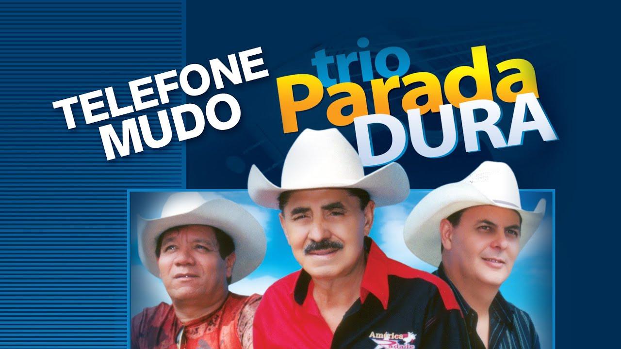 GRATUITO TRIO DURA DOWNLOAD PARADA TELEFONE MUDO