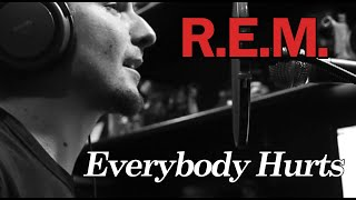 REM - Everybody Hurts (Vocal Cover by Eldameldo)