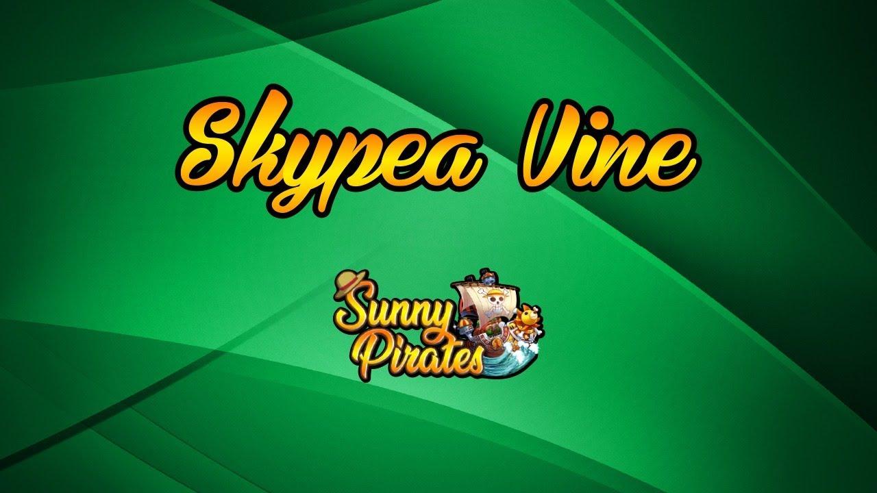 Skypea vine!!