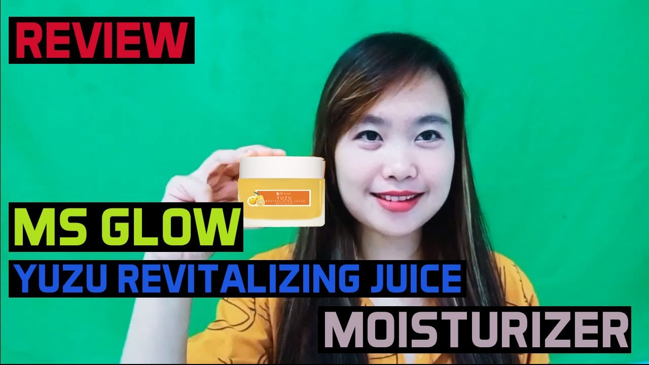 Review Ms Glow Yuzu Revitalizing Juice Moisturizer Pemakaian Selama 2 Minggu Youtube