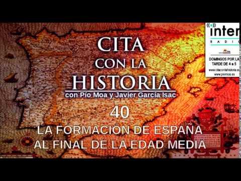 Cita con la historia - 40 - La formación de España al final de la Edad Media