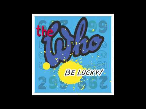 The Who Be Lucky