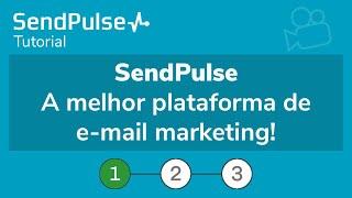 SendPulse - A melhor plataforma de email marketing