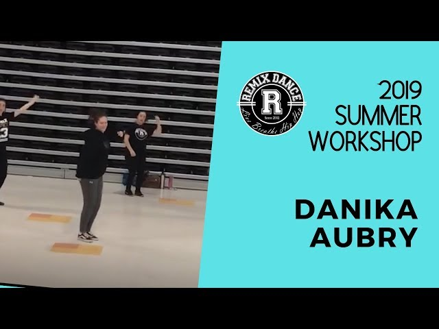 Summer Workshop 2019 - Danika Aubry