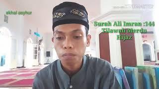 Download Mp3 Tilawah Sedih, Fareasi Irama Hijaz  Surah Ali Imran 144