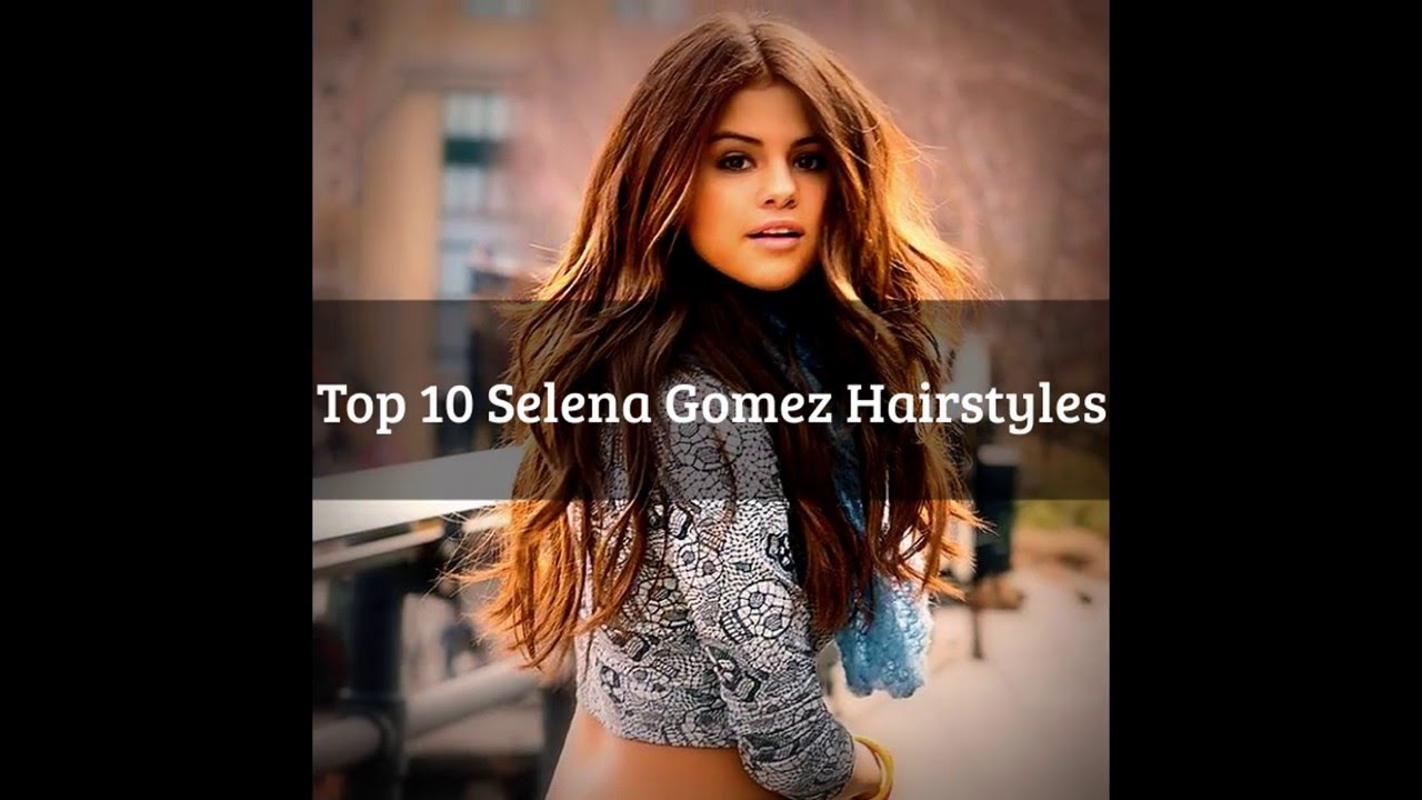 selena gomes hair style top 10 selena gomez hairstyles that you can try out 8483 | maxresdefault