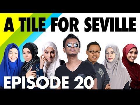 FINALE EPISODE - A TILE FOR SEVILLE CAMPAIGN 2017