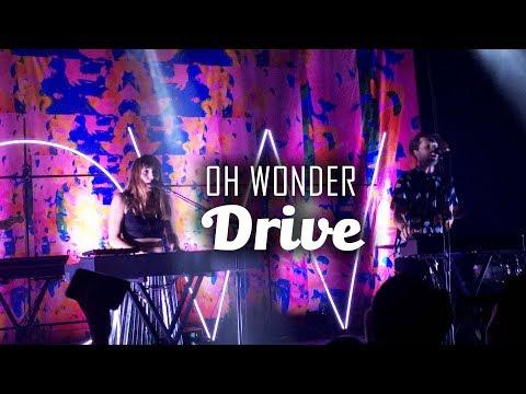 Oh Wonder Live in Manila - Drive