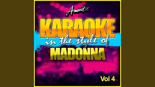 Justify My Love (In the Style of Madonna) (Karaoke Version)