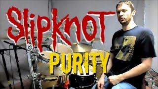 Gambar cover SLIPKNOT - Purity - Drum Cover