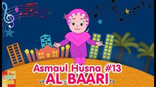 ASMAUL HUSNA 13 - AL BAARI   Diva Bernyanyi   Lagu Anak Channel