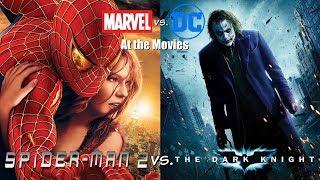 Spider-Man 2 vs. The Dark Knight - Marvel vs. DC At the Movies
