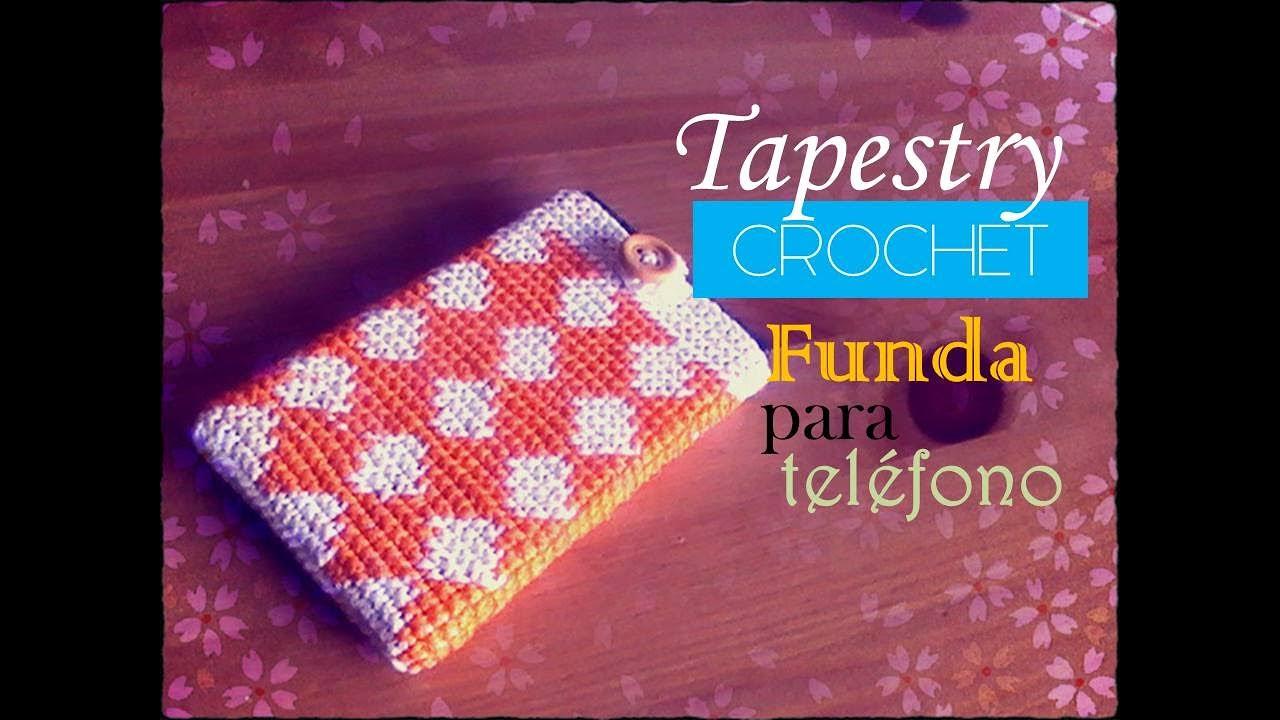Tapestry crochet: funda para el móvil o celular (diestro) - YouTube