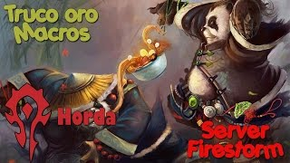 Truco Oro Firestorm - Mists Of Pandaria Horda.
