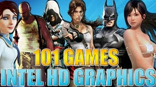 101 Games to Play on Intel HD Graphics 4000 and Up (2017 Edition)