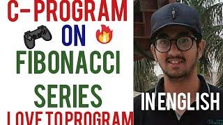 Fibonacci series in C- Programming in English