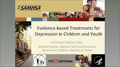 Evidence-based Treatments for Depression in Children and Youth