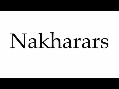 How to Pronounce Nakharars