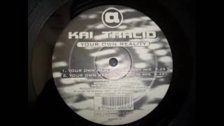Kai Tracid - Your Own Reality (Energy Mix) (1997)