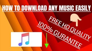 Download How To Download Any Song In High Quality 100% Working Method