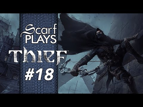 ScarfPlays Thief - Fail Ghost #18 - Security Over Compensations
