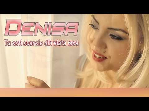 Denisa - Tu esti soarele din viata mea (original track) 2017