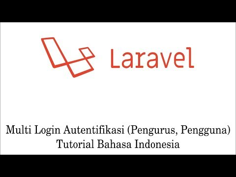 Cara Membuat Authentication Laravel