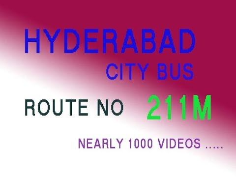 HYDERABAD CITY BUS FROM SECUNDERABAD TO CRPF  ROUTE NO BUS NO 211M
