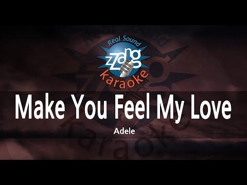 Adele-Make You Feel My Love (Instrumental Version) [ZZang KARAOKE]