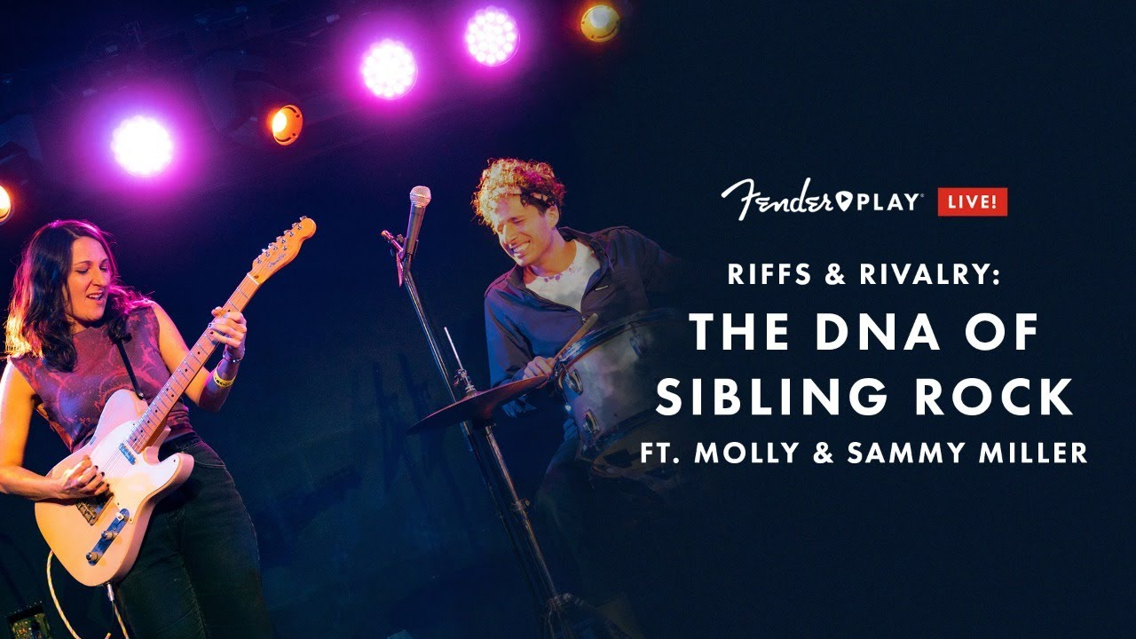 Riffs & Rivalry: The DNA of Sibling Rock  Ft. Molly & Sammy Miller   Fender Play LIVE   Fender
