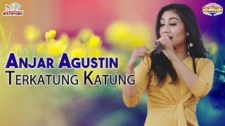 Download lagu Anjar Agustin Terkatung Katung