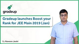 Join Boost Your Rank Course for JEE Main 2019 January