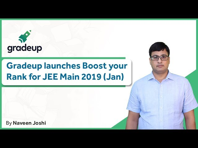 Gradeup Launches Boost Your Rank Plan for JEE Main 2019 January