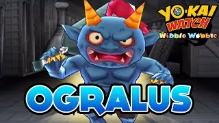 Yo-Kai Watch Wibble Wobble - Ogralus Terror Time Event!