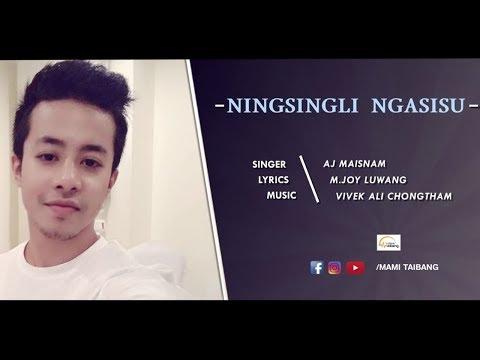 Ningsingli Ngasisu || AJ Maisnam || Music - Vivek Ali Chongtham