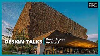 David Adjaye On Evolving Typologies In Architecture