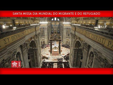 Papa Francisco Santa Missa no Dia Mundial do Migrante e do Refugiado 2018-01-14