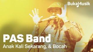 PAS Band Anak Kali SekarangBocah BukaMusik