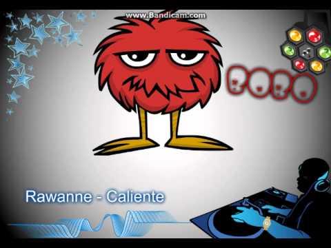 Rawanne - Caliente